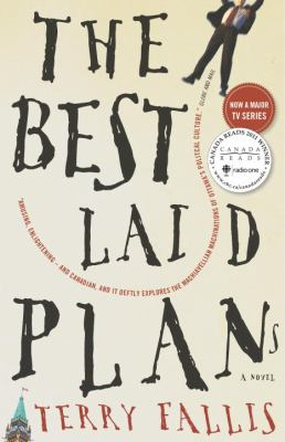 Book title:  The Best Laid Plans by Terry Fallis