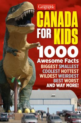 Book title: Canadian Geographic Canada for Kids by Aaron Kylie