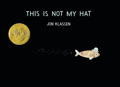 Book title: This is not my hat by Jon Klassen
