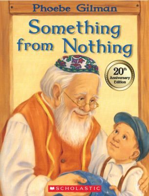 Book title Something from Nothing by Phoebe Gilman