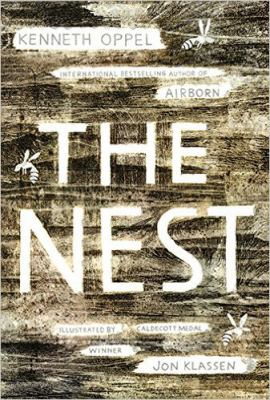 Book title: The Nest by Kenneth Oppel