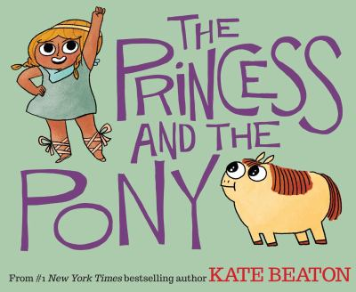 Book title: The Princess and the Pony by Kate Beaton