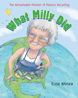 Book titlle:  What Milly Did by Elise Moser