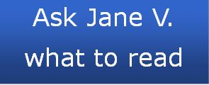 Ask Jane V what to read