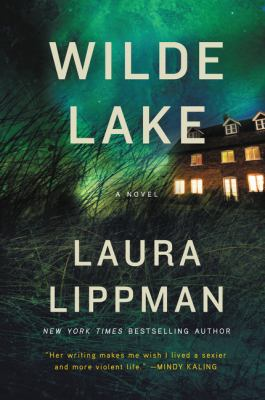 Book title  Wilde Lake by Laura Lippman
