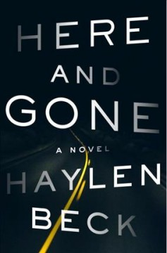 Book title  Here and Gone by Haylen Beck