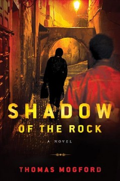 Book title Shadow of the Rock by Thomas Mogford