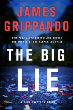 Book title  The Big Lie by James Grippando