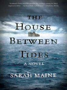 Book title The House between tides by Sarah Maine