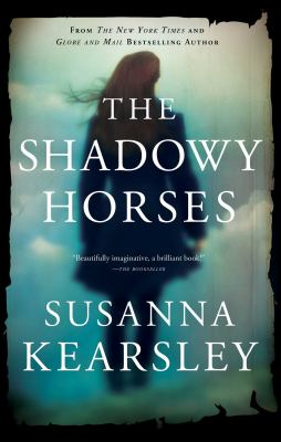 Book title The Shadowy Horses by Susanna Kearsley