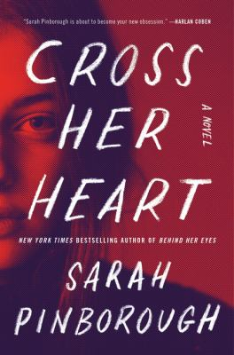 Book title  Cross Her Heart by Sarah Pinborough