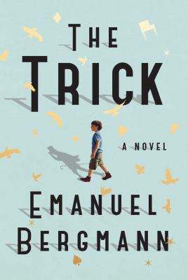 Book title The Trick by Emanuel Bergmann